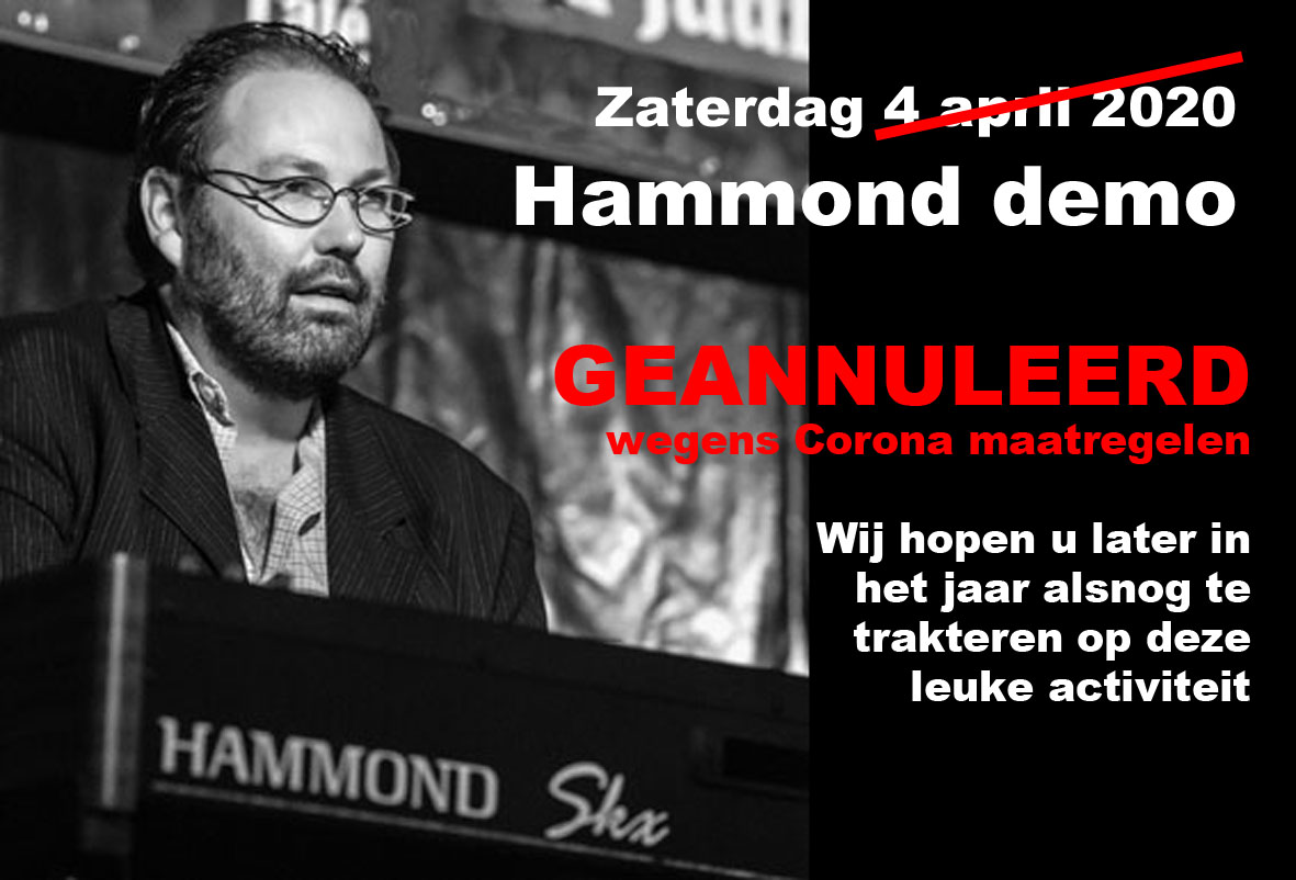 annulering Hammond demonstratie op 4 april 2020